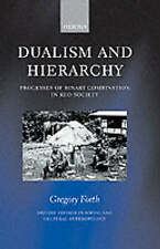 DUALISM AND HIERARCHY: PROCESSES OF BINARY COMBINATION IN KEO SOCIETY., Forth, G