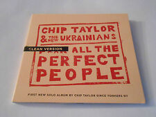 Chip Taylor & The New Ukrainians F**k All The Perfect People CD Clean VersionNEW