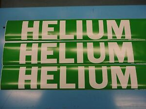"3 Count, ""HELIUM"", 4"" x 24"" Brady Sticker Decal, Vinyl Pipe Marker 7132-1HV"