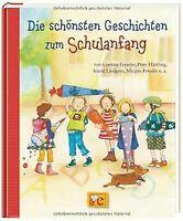 Die schönsten Geschichten zum Schulanfang: von Corinna G... | Buch | Zustand gut