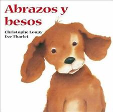 Abrazos y Besos by Christophe Loupy (2007, Paperback)