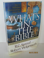 What's in the Bible: A One-Volume Guidebook to God's Word by R.C. Sproul