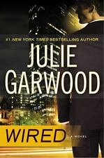 Wired by Julie Garwood (2017, Hardcover)
