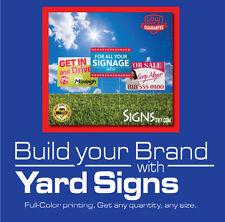 18 x 24 - 6 Yard Sign Custom Double Sided Print FULL COLOR
