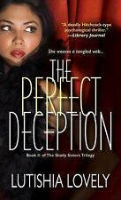 The Shady Sisters Trilogy: The Perfect Deception by Lutishia Lovely (2017,...