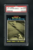 1971 TOPPS #196 AL PLAYOFFS GAME 2 MCNALLY MAKES IT TWO STRAIGHT PSA 8 NM/MT