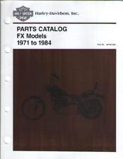 Harley Davidson : Parts Catalog - FX Models 1971 to 1984. Part No 99455-83C