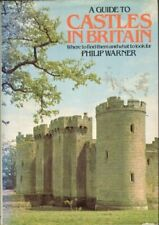 Guide to Castles in Britain: Where to Find Them and What to Look  ,.0450048330