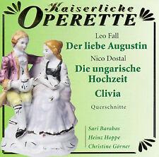 , Leo Fall: Der liebe Augustin; Nico Dostal: Die ungarische Hochzeit; Clivia, Ex