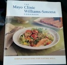 Hardcover Mayo Clinic Williams Sonoma Cookbook Simple Solutions Eating Well Book