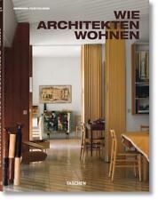 Wie Architekten wohnen von Gennaro Postiglione (2013, Gebundene Ausgabe)