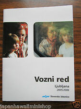 Slovenia Ljubljana TRAIN TIMETABLE Vozni Red 2005-2006 Fahrplan Horaire Orario