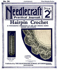 Needlecraft Practical Journal #24 c.1902 Instructions for Hairpin Crochet Lace