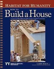 Habitat for Humanity: How to Build a House, Larry Haun, Good Condition, Book