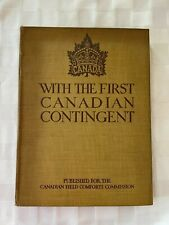 Ww1 Canadian Cef Canada With the First Canadian Contingent Reference Book