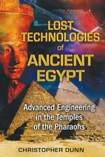 New, Lost Technologies of Ancient Egypt: Advanced Engineering in the Temples of