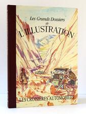 Les Croisières automobiles 1843-1944. Grands Dossiers L'Illustration 1988. Relié