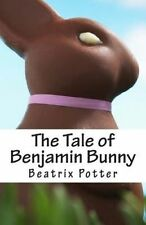 The Tale of Benjamin Bunny by Potter, Beatrix 9781507863169 -Paperback