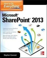 How to Do Everything Microsoft SharePoint 2013 - Stephen Cawood - 9780071809832