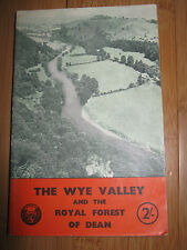 WYE VALLEY & THE FOREST OF DEAN VINTAGE BROCHURE/GUIDE BOOK 1950S CHEPSTOW ETC