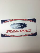 Ford Racing License Plate - Collector's Item - Limited Edition - New!