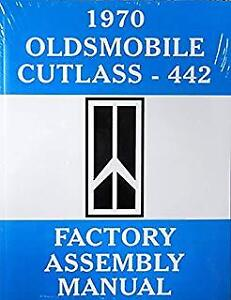 1970 OLDSMOBILE CUTLASS-442 FACTORY ASSEMBLY MANUAL