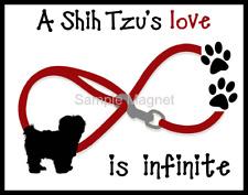 "SHIH TZU Love is Infinite Dog Fridge Magnet 3.75"" x 4.75"""