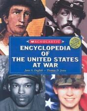 Core Reference: Scholastic Encyclopedia of the United States at War by June...