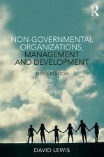 Non-Governmental Organizations, Management and Development by David Lewis (2014,