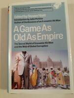 A Game As Old As Empire Ed. by Steven Hiatt/1st/2007/John Perkins/American/HC