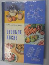 Gesunde Küche~Anleitung zu einer gesundheitsfördernden Ernährung/DDR-Kochbuch/