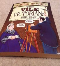 Horrible Histories. THE VILE VICTORIANS Paperback By Terry Deary