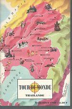 TOUR DU MONDE 42.THAILANDE.Aout 1963. Z17B