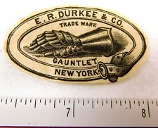 1870's E R Durkee & Co NY Gauntlet Engraved Original Victorian Label or Seal F57