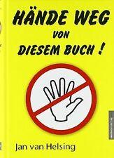Hände weg von diesem Buch! von Helsing, Jan van | Buch | Zustand gut