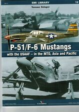 *P-51/F-6 Mustangs USAAF – in the MTO, Asia and Pacific + masking foil ENGLISH