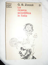 Zorzoli LA RICERCA SCIENTIFICA IN ITALIA ed. Franco Angeli 1970