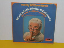 "SINGLE 7"" - WILLY MILLOWITSCH - WIR SIND ALLE KLEINE SÜNDERLEIN"