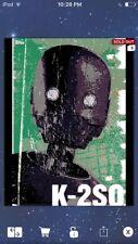 Topps Star Wars Digital Card Trader Rogue One Street Art K-2SO Insert