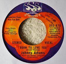 Johnny Adams Born to Love You 45 Northern Soul Ballad DJ Same Flip SSS Int NICE