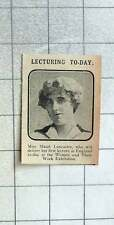 1915 Miss Maud Lancaster Delivers First Lecture In England Women And Their Work