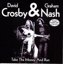 DAVID CROSBY & GRAHAM NASH - TAKE THE MONEY AND RUN (NEW & SEALED) CD