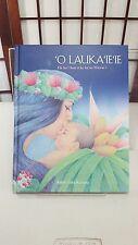 O Lauka'ie'ie: He Ha'i Hou O Ke Ka'ao Hawaii Robin Yoko Racoma Hawaiian Book