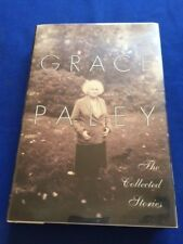 THE COLLECTED STORIES - FIRST TRADE EDITION SIGNED BY GRACE PALEY