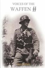 Voices of the Waffen SS by Gerry Villani (2015, Paperback)
