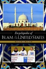Encyclopedia of Islam in the United States: Volume