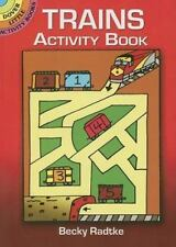 Trains Activity Book (Dover Little Activity Books) by Becky Radtke