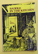 Saddle in the kitchen by Enga Smith 1979 Paperback