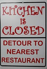 Restaurant Kitchen Humor kitchen closed sign | ebay