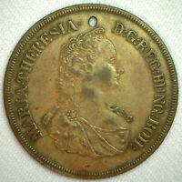 1760 Austria Thaler Maria Theresa Medal Brass Token Jeton with a Hole Token